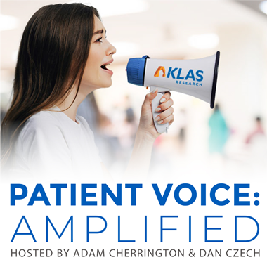 Amplifying the Voice of the Patient: A New Podcast from KLAS - Cover