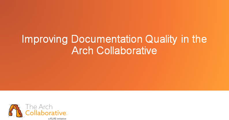 Improving Documentation Quality in the Arch Collaborative