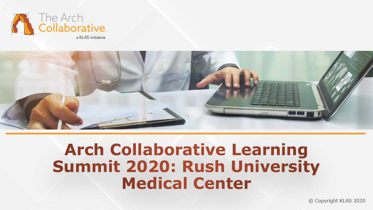 Improving the EHR Experience - Rush University Medical Center