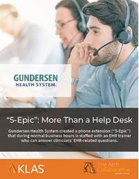 """5-Epic"": More Than a Help Desk"