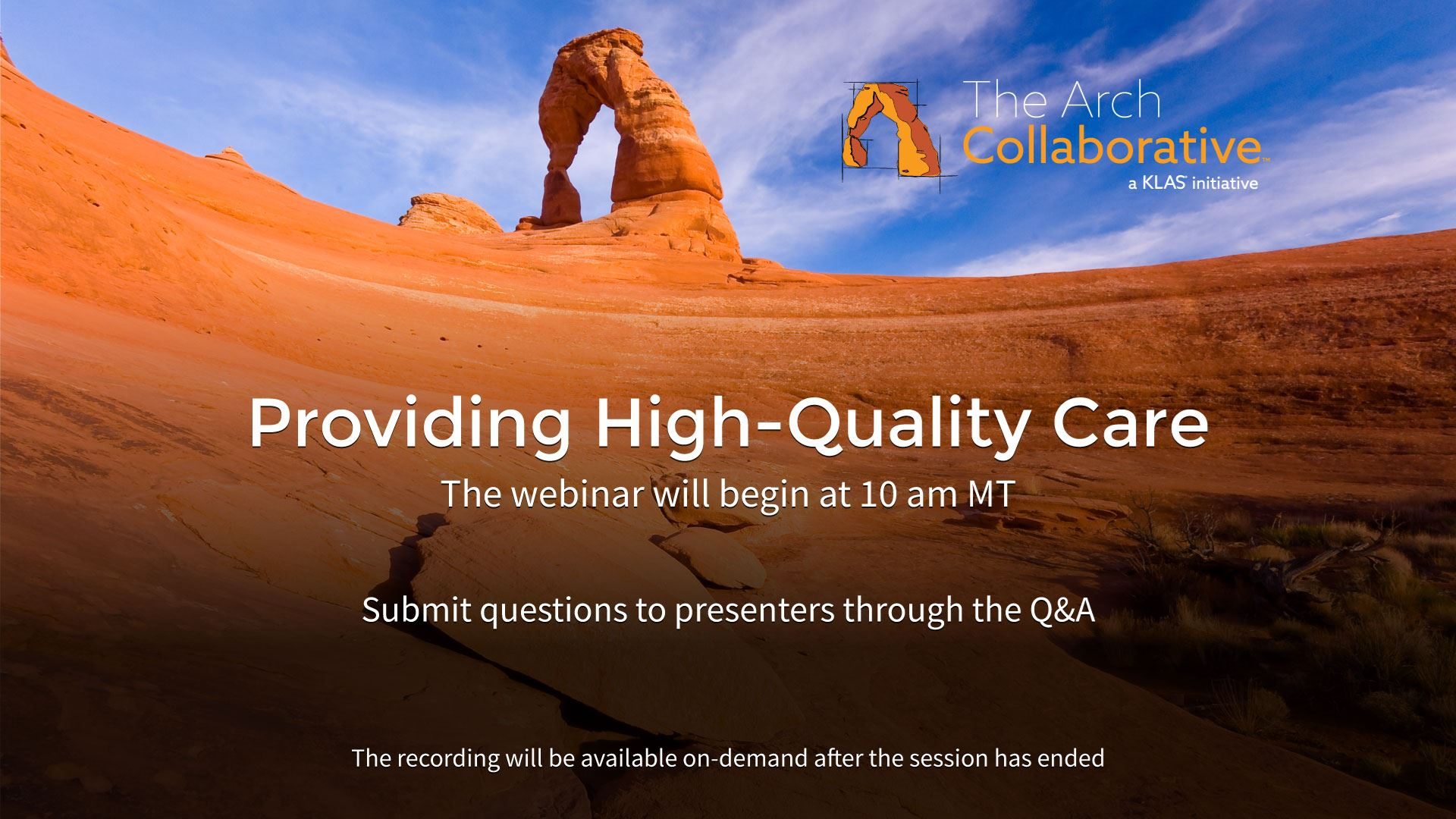 Providing High-Quality Care (Webinar)