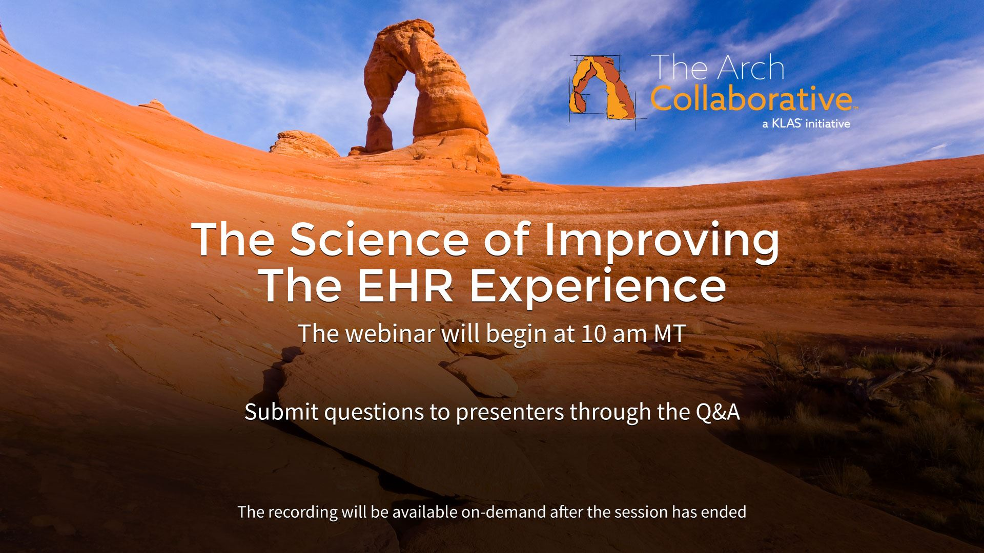 The Science of Improving the EHR Experience (Webinar)