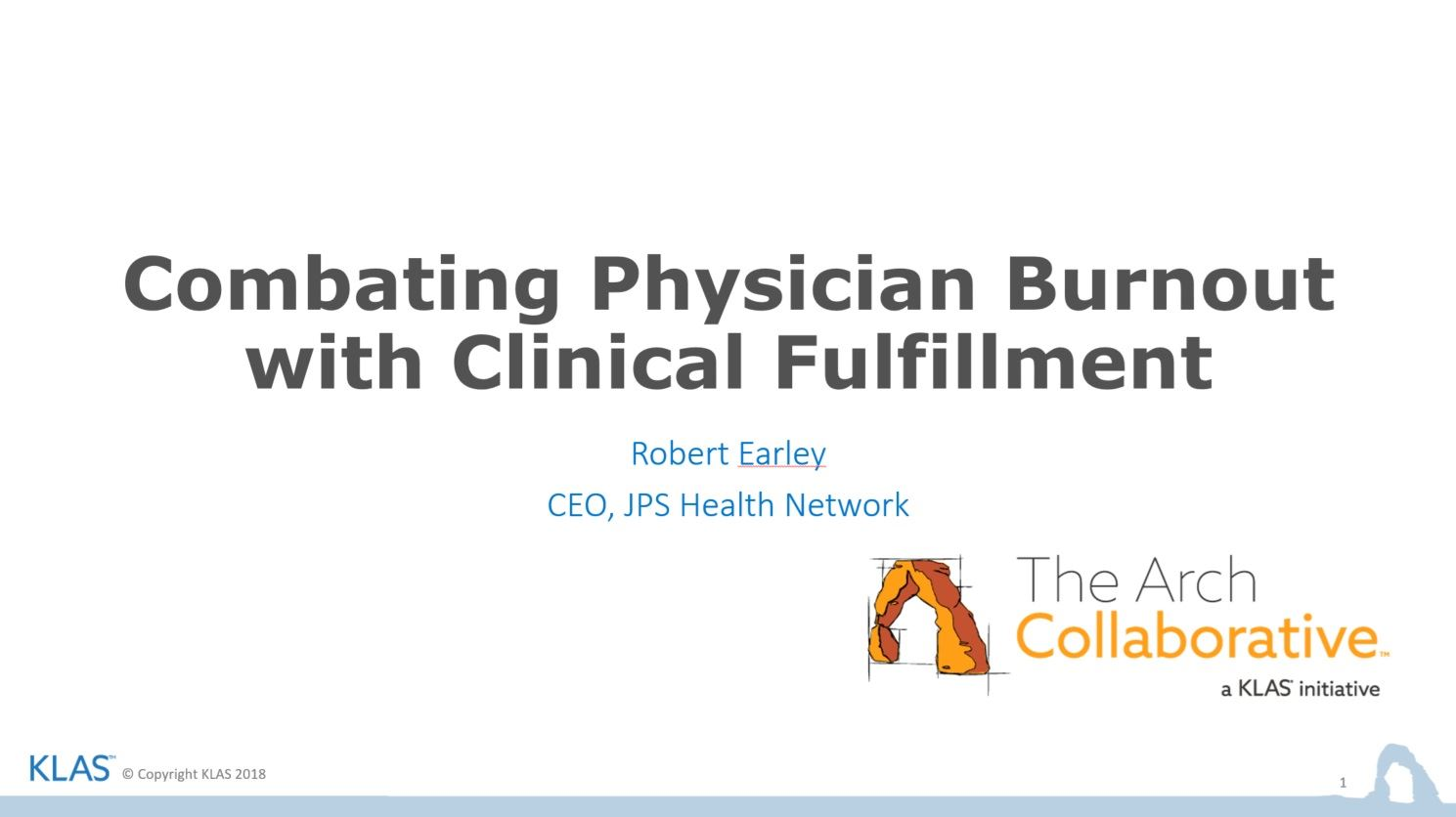 Combating Physician Burnout with Clinical Fulfillment with JPS Health Network