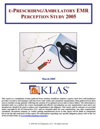 ePrescribing/Ambulatory EMR Perception Study 2005