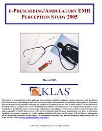 ePrescribing/Ambulatory EMR Perception Study 2005
