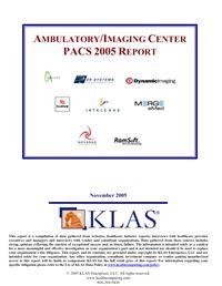 PACS - Ambulatory/Imaging Center Report 2005