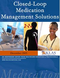 Closed-Loop Medication Management Solutions Report 2005