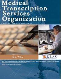 Medical Transcription Outsourcing Report 2006