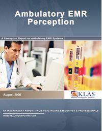 Ambulatory EMR Perception 2006