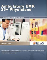 Ambulatory EMR Report 2007 (Over 25 Physician Practices)