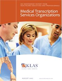 Medical Transcription Services Organizations 2007