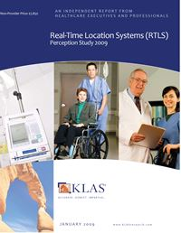 Real-Time Location Systems (RTLS) Perception Study 2009