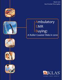 Ambulatory EMR Buying