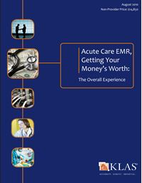 Acute Care EMR, Getting Your Money's Worth