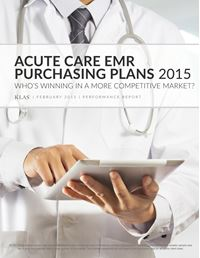 Acute Care EMR Purchasing Plans 2015