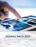 Global PACS 2017: Enterprise Imaging Reshaping PACS Decisions