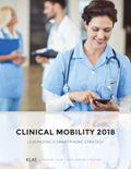 Clinical Mobility 2018: Leveraging a Smartphone Strategy