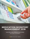 Medication Inventory Management 2018: How Well Are Vendors Positioned to Close the Gaps?