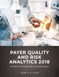 Payer Quality and Risk Analytics 2018: Different Options for Different Needs