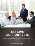 Go-Live Support 2018: The Bar Has Been Raised, Which Firms Can Meet It?