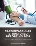 Cardiovascular Structured Reporting 2018: Who Can Set Clinicians Up For Success?