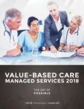 Value-Based Care Managed Services 2018: The Art of Possible