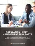 Population Health Management 2018, Part 2: Which Vendors Contribute Most to Patient and Financial Outcomes?