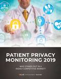 Patient Privacy Monitoring 2019: Who Stands Out in a Highly Competitive Market?
