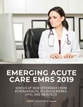 Emerging Acute Care EMRs 2019: Status of New Offerings from athenahealth, eClinicalWorks, Epic, and MEDITECH
