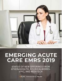Emerging Acute Care EMRs 2019