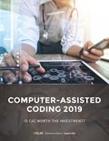 Computer-Assisted Coding (CAC) 2019: Is CAC Worth the Investment?