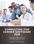 Consulting for Cerner Software 2019: Consultant Expertise Is the Measure of Success