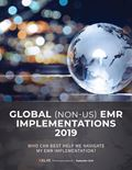 Global (Non-US) EMR Implementations 2019: Who Can Best Help Me Navigate My EMR Implementation?