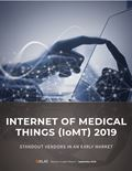 Internet of Medical Things (IoMT) 2019: Standout Vendors in an Early Market