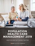 Population Health Care Management 2019: Adoption Early But Gaining Traction