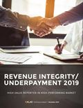 Revenue Integrity / Underpayment 2019: High Value Reported in High-Performing Market
