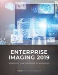 Enterprise Imaging 2019: Strategic Contributors to Progress