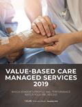 Value-Based Care Managed Services 2019: Which Vendor's Profile and Performance Match Your VBC Needs?