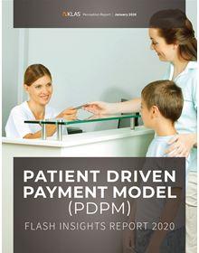 Patient Driven Payment Model (PDPM): Flash Insights Report 2020