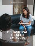 Behavioral Health EMR 2020: Struggling Market Sees Some Changes in Satisfaction