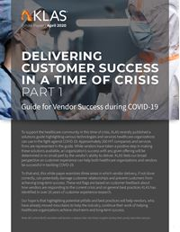 Delivering Customer Success in a Time of Crisis, Part 1