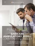 Epic Ambulatory 2020—Community Connect: The Reality of Community Connect vs. Direct Contracting