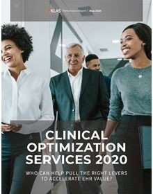 Clinical Optimization Services 2020: Who Can Help Pull the Right Levers to Accelerate EMR Value?