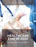 Healthcare EMR AI 2020: A Closer Look at EMR Offerings