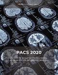 PACS 2020: Ability to Scale Drives Decisions, with an Eye on Enterprise Imaging