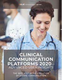 Clinical Communication Platforms 2020—Advanced User Insights