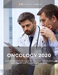 Oncology 2020: A Comprehensive Look at Medical Oncology and Radiation Therapy Solutions