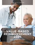 Value-Based Reimbursement 2020: How Far Have We Come?