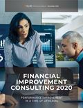 Financial Improvement Consulting 2020: Performance Improvement in a Time of Upheaval