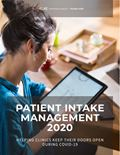 Patient Intake Management 2020: Helping Clinics Keep Their Doors Open During COVID-19